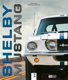 Couverture du livre « Shelby Mustang » de Colin Comer aux éditions Etai
