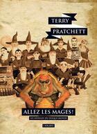 Couverture du livre « Les annales du Disque-monde T.33 ; allez les mages » de Terry Pratchett aux éditions L'atalante