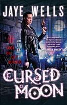 Couverture du livre « Cursed Moon » de Jaye Wells aux éditions Little Brown Book Group Digital