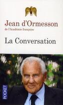 Couverture du livre « La conversation » de Jean d'Ormesson aux éditions Pocket