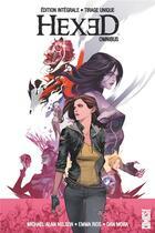 Couverture du livre « Hexed omnibus » de Emma Rios et Michael Alan Nelson et Dan Mora aux éditions Glenat Comics
