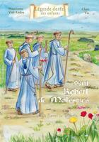 Couverture du livre « Robert de Molesmes (1029-1111) » de Mauricette Vial-Andru et Clara Vie aux éditions Saint Jude