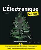 Couverture du livre « L'électronique pour les nuls (3e édition) » de Cathleen Shamieh aux éditions First Interactive