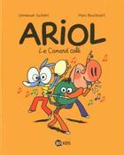 Couverture du livre « Ariol T.13 ; le canard calé » de Emmanuel Guibert et Marc Boutavant aux éditions Bd Kids