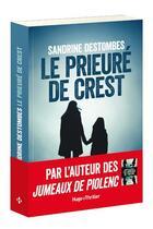 Couverture du livre « Le prieure de Crest » de Sandrine Destombes aux éditions Hugo Roman