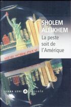 Couverture du livre « La peste soit de l'Amérique » de Sholem Aleikhem aux éditions Liana Levi