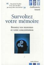 Couverture du livre « Survoltez votre mémoire » de Isnard-G aux éditions Ixelles
