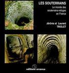 Couverture du livre « Les Souterrains » de Collectif aux éditions Errance