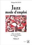 Couverture du livre « Jazz mode d'emploi t.1 ; théorie, solfège » de Philippe Baudoin aux éditions Outre Mesure