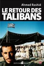Couverture du livre « Le retour des talibans » de Ahmed Rashid aux éditions De La Villa