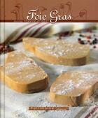 Couverture du livre « Foie Gras » de Annie Perrier Robert aux éditions Dormonval