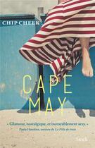 Couverture du livre « Cape may » de Chip Cheek aux éditions Stock