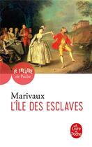 Couverture du livre « L'île des esclaves » de Pierre De Marivaux aux éditions Lgf