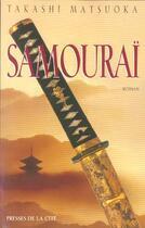 Couverture du livre « Samourai » de Takashi Matsuoka aux éditions Presses De La Cite