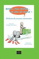 Couverture du livre « Allez, une dictée... et que ça faute ! ; 30 dictées de concours commentées » de Philippe Dessouliers aux éditions Zeugmo