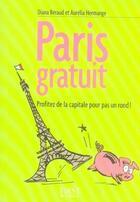 Couverture du livre « Paris gratuit » de Diana Beraud et Aurelia Hermange aux éditions First