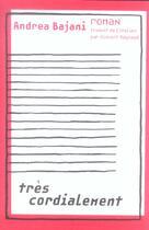 Couverture du livre « Tres Cordialement » de Andrea Bajani aux éditions Panama
