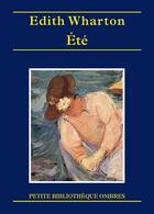 Couverture du livre « Été » de Edith Wharton aux éditions Ombres