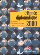 Couverture du livre « Annee Diplomatique 2000 (L') » de Jean-Pierre Ferrier aux éditions Gualino