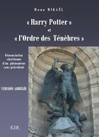 Couverture du livre « Harry Potter et l'ordre des ténèbres ; version abrégée » de Mona Mikael aux éditions Saint-remi
