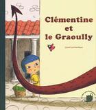 Couverture du livre « Clémentine et le Graoully » de Lionel Larcheveque aux éditions Feuilles De Menthe
