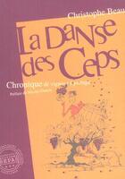 Couverture du livre « La danse des ceps ; chronique de vignes en partage » de Christophe Beau aux éditions Repas