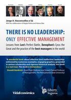 Couverture du livre « There is no leadership: only effective management » de Jorge Vasconcellos E Sa aux éditions Vida Económica Editorial