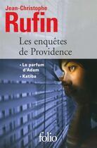 Couverture du livre « Les enquêtes de Providence » de Jean-Christophe Rufin aux éditions Gallimard