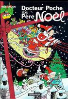 Couverture du livre « Docteur Poche T.10 ; Docteur Poche et le Père Noël » de Marc Wasterlain aux éditions Casterman