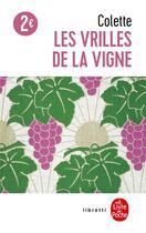 Couverture du livre « Les vrilles de la vigne » de Colette aux éditions Lgf
