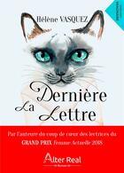 Couverture du livre « La derniere lettre » de Vasquez Helene aux éditions Alter Real