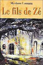 Couverture du livre « Fils de ze » de Myriam Louarn aux éditions Clc