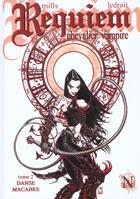 Couverture du livre « Requiem, chevalier vampire T.2 ; dance macabre » de Pat Mills et Olivier Ledroit aux éditions Nickel