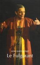 Couverture du livre « Le fulgurant » de Mimi Barthelemy aux éditions Kanjil