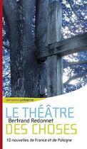 Couverture du livre « Le théâtre des choses » de Bertrand Redonnet aux éditions Antidata