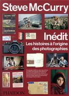 Couverture du livre « Inédit ; les histoires à l'origine des photographies » de Steve Mccurry aux éditions Phaidon