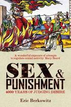 Couverture du livre « Sex and Punishment » de Berkowitz Eric aux éditions Saqi Books Digital