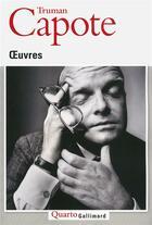 Couverture du livre « Oeuvres » de Truman Capote aux éditions Gallimard