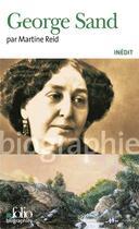 Couverture du livre « George Sand » de Martine Reid aux éditions Gallimard