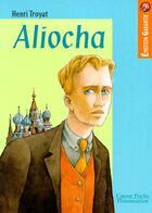 Couverture du livre « Aliocha » de Henri Troyat aux éditions Flammarion