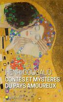 Couverture du livre « Contes et mystères du pays amoureux » de Henri Gougaud aux éditions Albin Michel