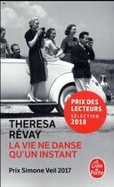 Couverture du livre « La vie ne danse qu'un instant » de Theresa Revay aux éditions Lgf