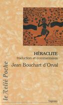 Couverture du livre « Héraclite » de Jean Bouchart D'Orval aux éditions Relie