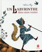 Couverture du livre « Un labyrinthe dans mon ventre » de Melusine Thiry aux éditions Hongfei
