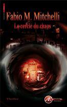 Couverture du livre « Le cercle du chaos » de Fabio M. Mitchelli aux éditions Ex Aequo