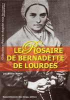 Couverture du livre « Le rosaire de Bernadette de Lourdes » de Gisele Bomal aux éditions R.a. Image