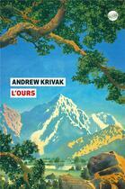 Couverture du livre « L'ours » de Andrew Krivak aux éditions Editeur Globe
