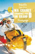 Couverture du livre « Ma chance commence par un grand D » de Isabelle Gerez aux éditions Nepsis-pare