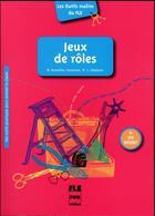 Couverture du livre « Jeux de rôles » de Marie-Laure Chalaron et Marie Branellec-Sorensen aux éditions Pu De Grenoble
