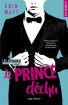 Couverture du livre « Les héritiers T.4 ; le prince déchu » de Erin Watt aux éditions Hugo Roman